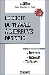 Le droit du travail à l'épreuve des NTIC. 2ème édition