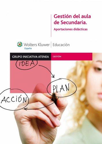 Gestión del aula de Secundaria: Aportaciones didácticas por M.ª del Carmen Anaya García-Tapetado
