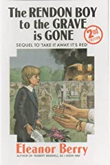 The Rendon Boy to the Grave is Gone Hardcover