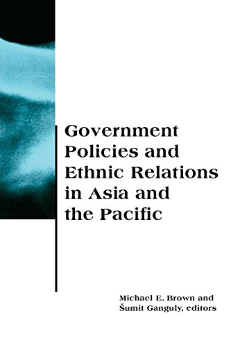government-policies-and-ethnic-relations-in-asia-and-the-pacific-bcsia-studies-in-international-secu