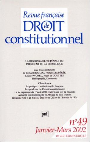Revue française de droit constitutionnel, numéro 49 : La Responsabilité pénale du président de la République par Collectif