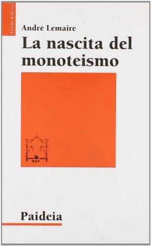 la-nascita-del-monoteismo-il-punto-di-vista-di-uno-storico-studi-biblici