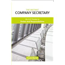 The Instant Company Secretary: An A-Z Guide to Duties and Responsibilities of the Company Secretary