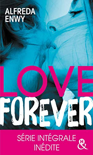 Love Forever: Une romance New Adult, par l'auteur de Love Deal et Breaking My Heart