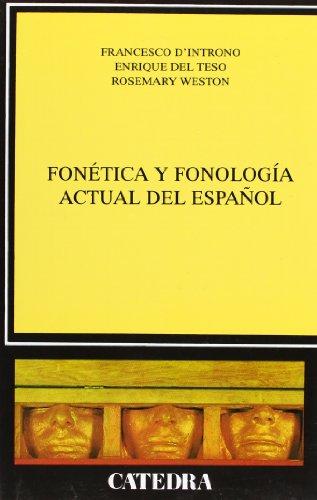 Fonética y fonología actual del español (Lingüística) por Francesco D'Introno