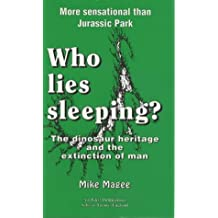 Who Lies Sleeping: Dinosaur Heritage and the Extinction of Man