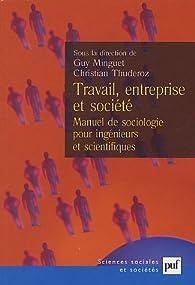 Travail, entreprise et société par Guy Minguet