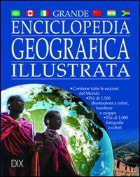Enciclopedia geografica illustrata. Ediz. illustrata di Clive Gifford