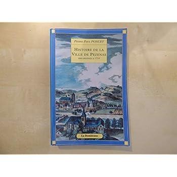 Histoire de la ville de Pézenas des origines à 1733