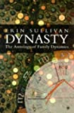 Dynasty: Astrology of Family Dynamics (Arkana)