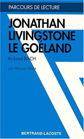 JONATHAN LIVINGSTON LE GOELAND - PARCOURS DE LECTURE