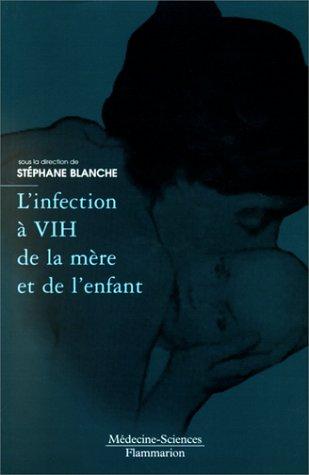 L'infection  à VIH de la mère et de l'enfant