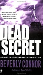 Dead Secret (Diane Fallon Forensic Investigations, No. 3) by Beverly Connor (2005-12-06)