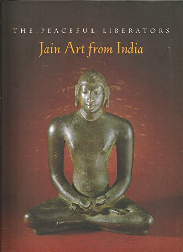 The Peaceful Liberators: Jain Art from India
