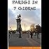 Parigi in 7 giorni: Itinerario per una settimana a Parigi