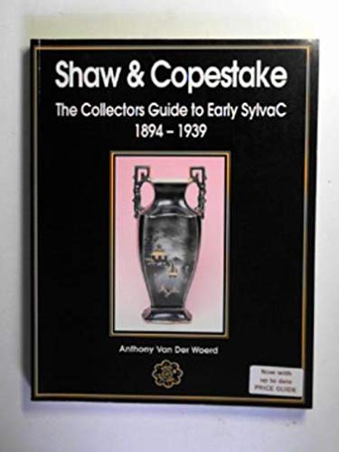Shaw Keramik (Shaw and Copestake: The Collector's Guide to Early Sylvac, 1894-1939)