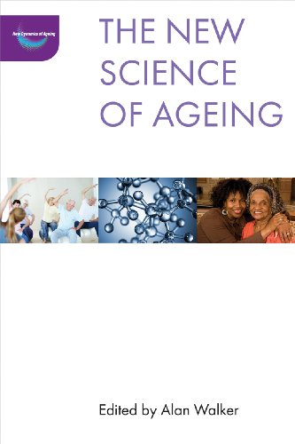 new science of ageing (The New Dynamics of Ageing)