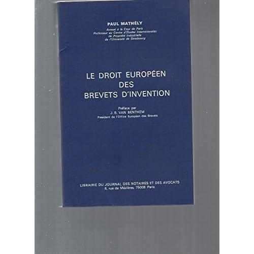 Le Droit européen des brevets d'invention
