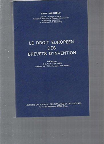 Le Droit européen des brevets d'invention par Mathely