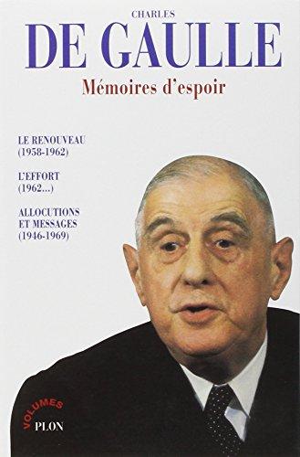 MEMOIRES D'ESPOIR. Le renouveau (1958-1962), L'effort (1962...), Allocutions et messages (1946-1969) par Charles de Gaulle