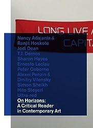 On Horizons: A Critical Reader in Contemporary Art (BAK Critical Reader) by Maria Hlavajova (2011-06-15)