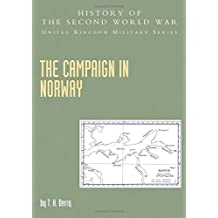Campaign in Norway: Official Campaign History (History of the Second World War: United Kingdom Military)