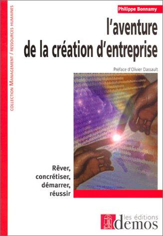 L'Aventure de la création d'entreprise par Philippe Bomamy