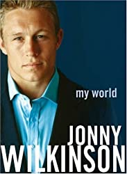 My World by Jonny Wilkinson (2004-10-11)