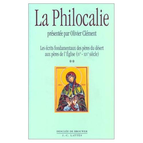 LA PHILOCALIE. Tome 2