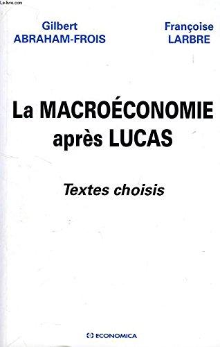 La macroéconomie après Lucas