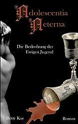 Adolescentia Aeterna - Die Bedrohung der Ewigen Jugend