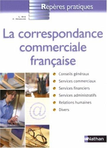 La correspondance commerciale française par LILIANE BAS