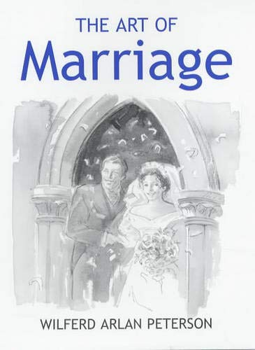Art of Marriage por Wilfred Arlan Peterson
