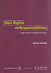NGO Rights and Responsibilities: A New Deal for Global Governance