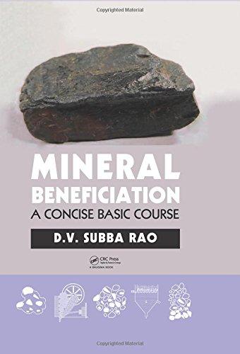 Mineral Beneficiation: A Concise Basic Course por D.V. Subba Rao