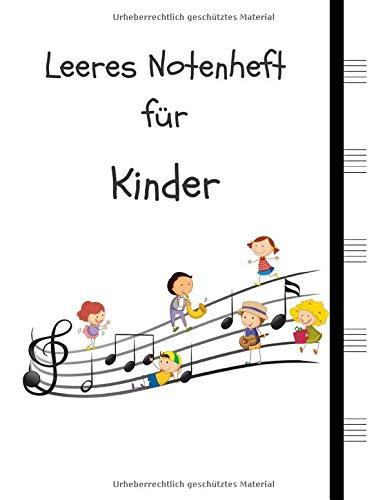 Leeres Notenheft für Kinder: Manuskript-Notizbuch 5 große Notenzeilen pro Seite, Kinder (8,5