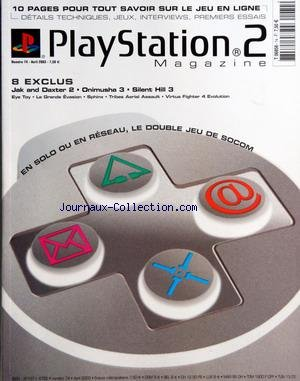 PLAY STATION 2 MAGAZINE [No 74] du 01/04/2003 - LE