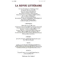 La Revue littéraire, N° 1 Avril 2004 :