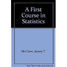 A First Course in Statistics by McClave, James T., Sincich, Terry (1999) Gebundene Ausgabe