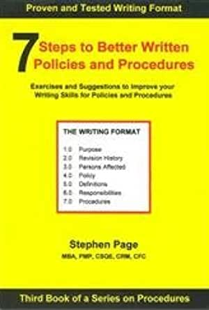 Writing Policies And Procedures Template 7 Steps To Better Written Policies And Procedures Discover How To Use A Writing Template For