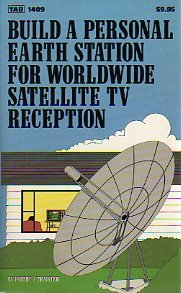 Wide-stationen (Build a Personal Earth Station for World Wide Satellite Television Reception)