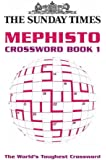 The Sunday Times Mephisto Crossword Book 1: Bk. 1