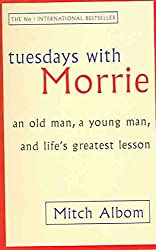 [(Tuesdays with Morrie : An Old Man, a Young Man and Life's Greatest Lesson)] [Author: Mitch Albom] published on (January, 2004)