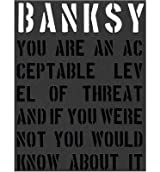 [(Banksy. You are an Acceptable Level of Threat and If You Were Not You Would Know About it)] [ By (author) Gary Shove, By (author) Patrick Potter ] [October, 2014]