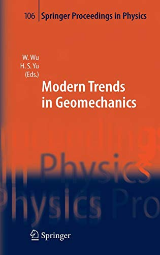 Modern Trends in Geomechanics (Springer Proceedings in Physics, Band 106)