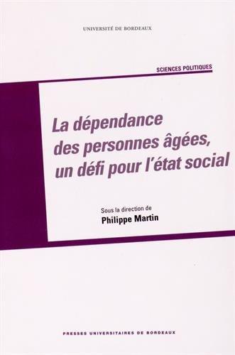 La dépendance des personnes âgées, un défi pour l'Etat social