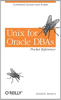 Unix for Oracle DBAs Pocket Reference von [Burleson, Donald K.]