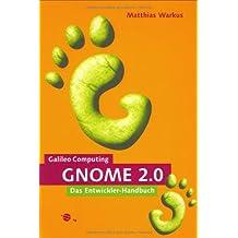 GNOME 2.0: Das Entwickler-Handbuch (Galileo Computing)