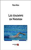 Les éducatifs en Natation