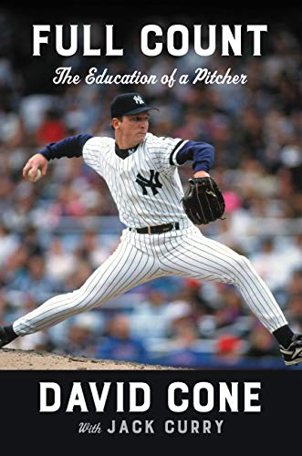 Full Count: The Education of a Pitcher (English Edition) por David Cone